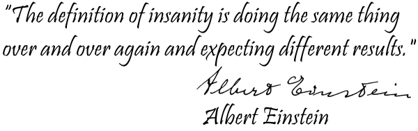 Definition of insanity by Einstein